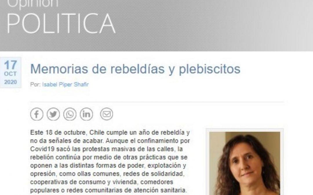 Columna de opinión de Isabel Piper en Cooperativa: Memorias de rebeldías y plebiscitos