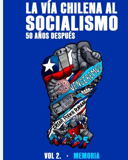 """Académicos del PSM participan en libro: """"La vía chilena al socialismo 50 años después"""""""